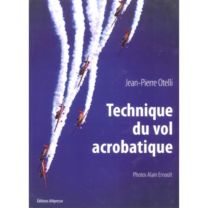 TECHNIQUE DU VOL ACROBATIQUE
