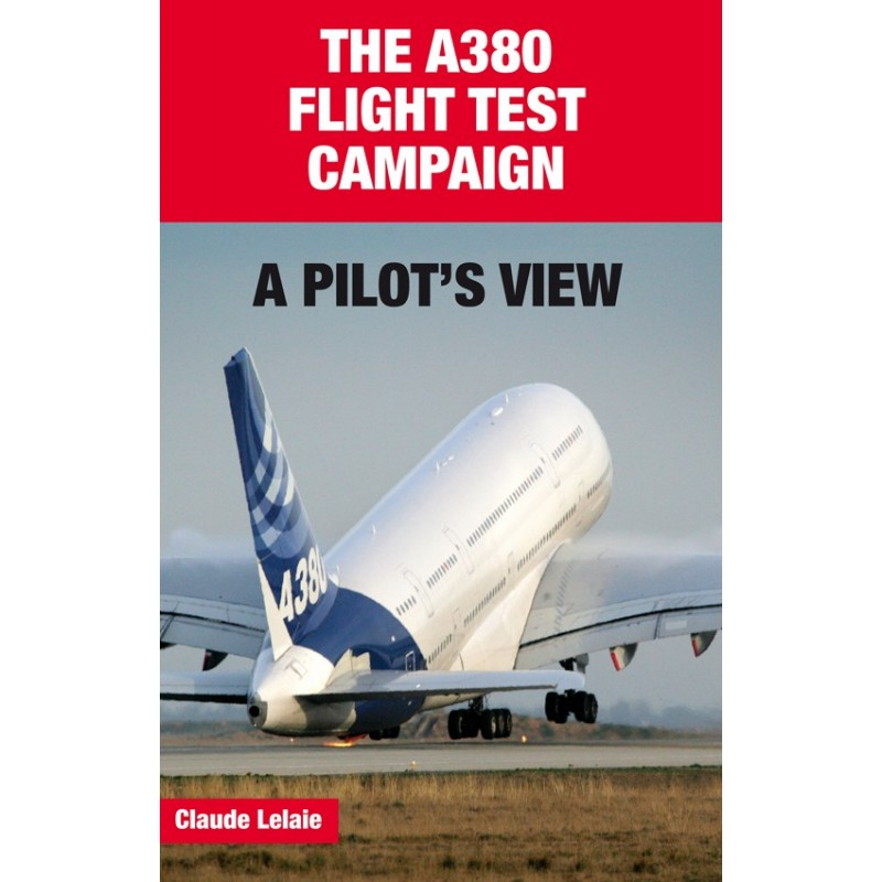 THE A380 FLIGHT TEST CAMPAIGN