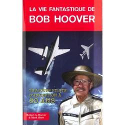 LA VIE FANTASTIQUE DE BOB HOOVER