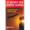 LE SECRET DES BOÎTES NOIRES