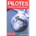 PILOTES HISTOIRES AUTHENTIQUES