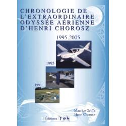 Chronologie de l'extraordinaire odyssée aérienne d'Henri Chorosz