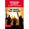 TERRORISME ISLAMISTE RECRUTEMENT & RADICALISATION