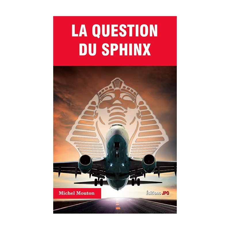 LA QUESTION DU SPHINX