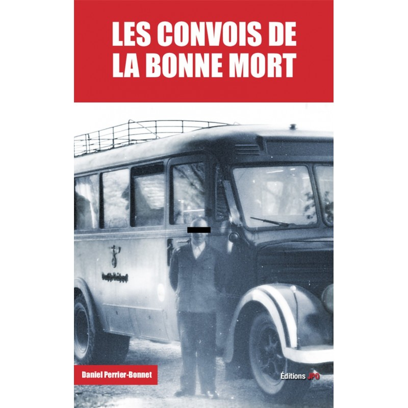 LES CONVOIS DE LA BONNE MORT