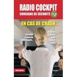 RADIO COCKPIT consigne de sécurite 2