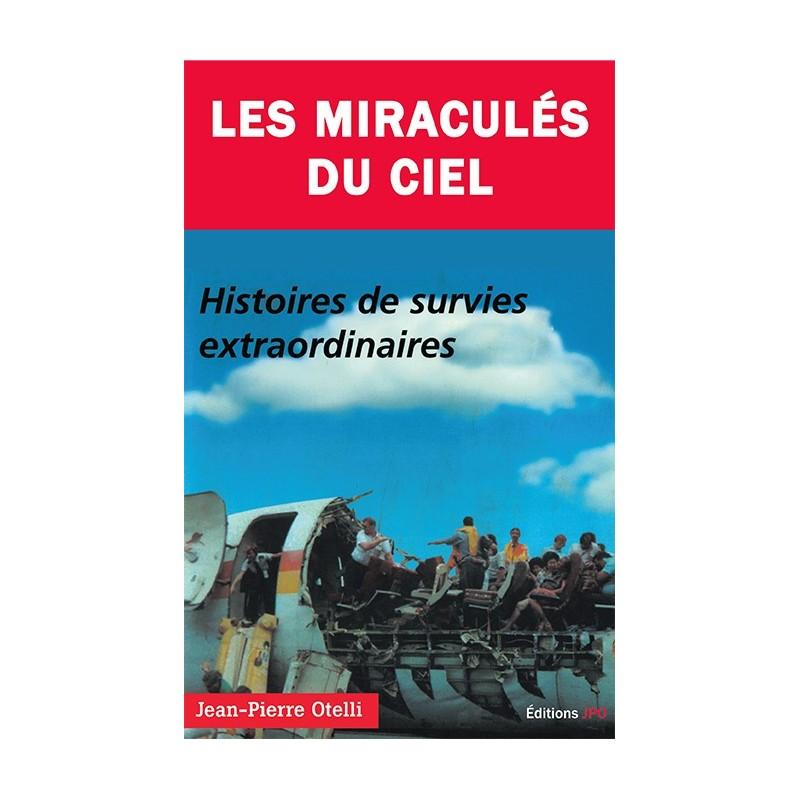 LES MIRACULÉS DU CIEL