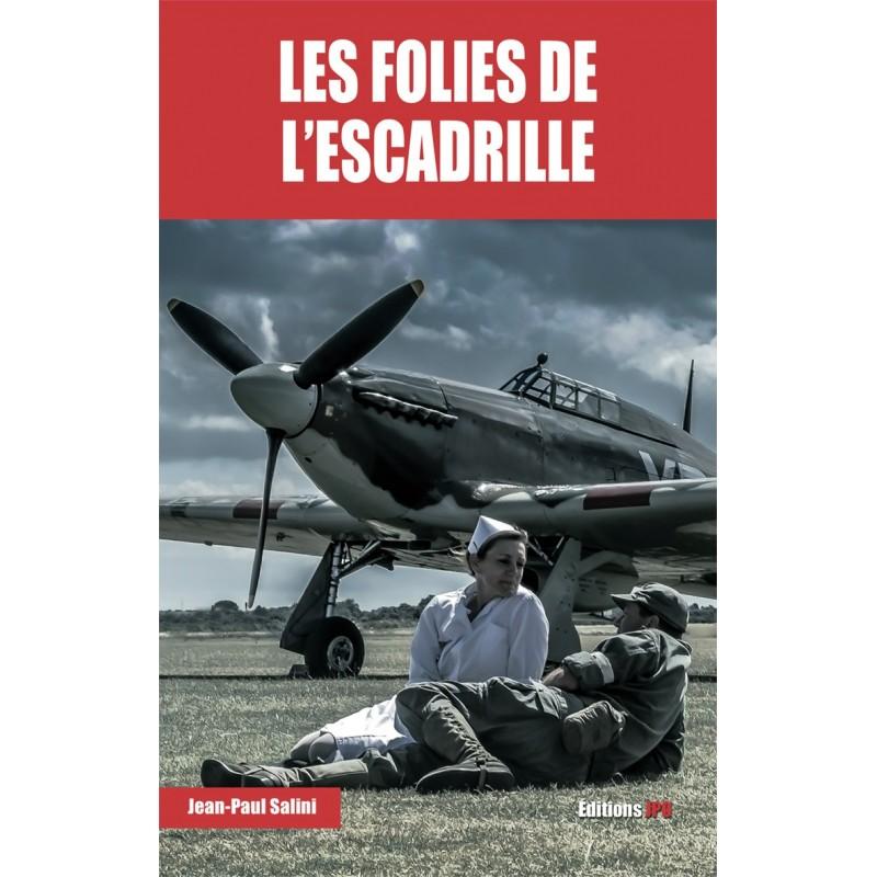 LES FOLIES DE L'ESCADRILLE