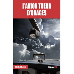 L'AVION TUEUR D'ORAGES