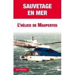 SAUVETAGE EN MER - L'HELICO DE MAUPERTUS