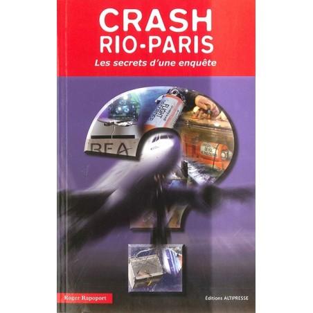 CRASH RIO-PARIS LES SECRETS D'UNE ENQUÊTE