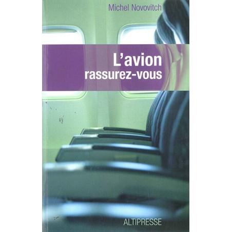 L'AVION RASSUREZ-VOUS