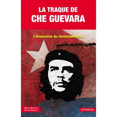 LA TRAQUE DE CHE GUEVARA