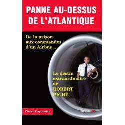 PANNE AU-DESSUS DE L'ATLANTIQUE De la prison aux commandes d'un Airbus…