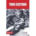 TROIS ÉJECTIONS (disponible le 25/01/18)