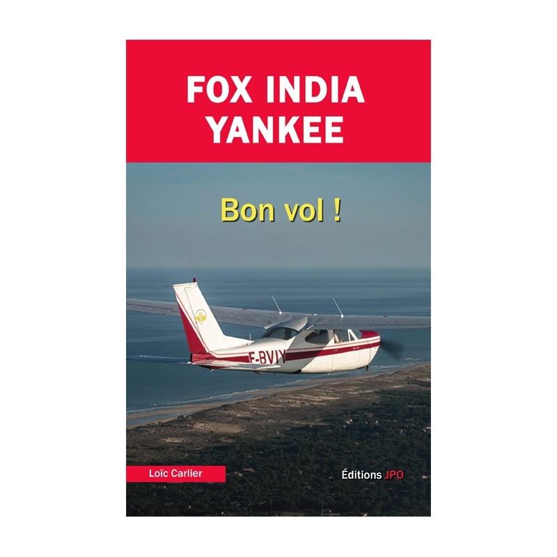 FOX INDIA YANKEE