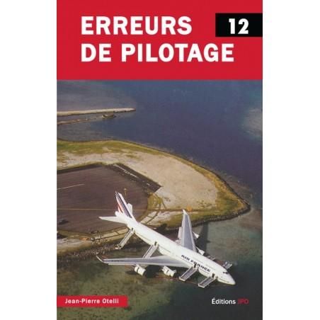 Erreurs de pilotage 12 (disponible le 18/09/2018)