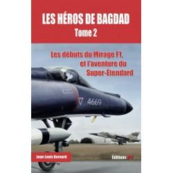 LES HÉROS DE BAGDAD - TOME 2