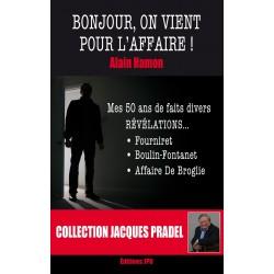 BONJOUR, ON VIENT POUR L'AFFAIRE