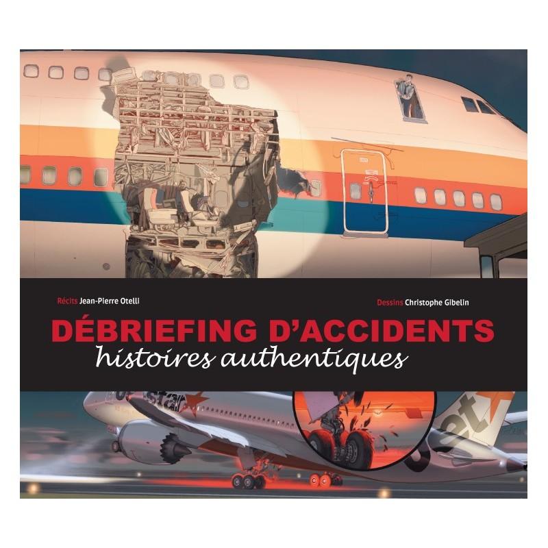 DÉBRIEFING D'ACCIDENTS