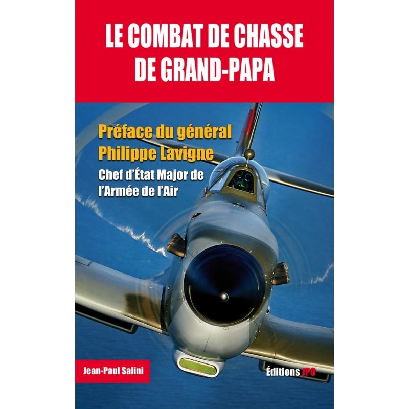 LE COMBAT DE CHASSE DE GRAND-PAPA