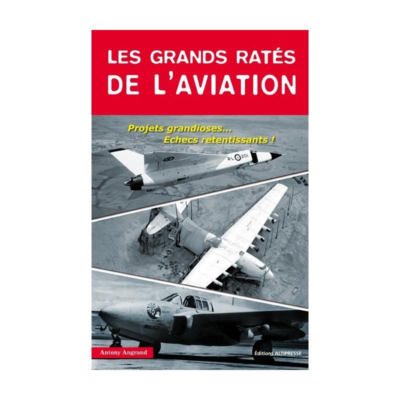LES GRANDS RATES DE L'AVIATION